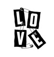 love slogan on ripped paper and secured safety vector image