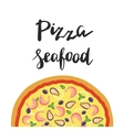 Seafood Pizza and hand vector image vector image