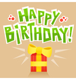 Birthday card background with lettering and gift vector image vector image