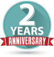 Flat design 2 years anniversary label with red vector image