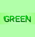 green lettering for green ecology logo vector image vector image