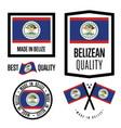 belize quality label set for goods vector image vector image