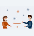 keep distance in public man and woman keep vector image vector image