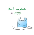 Painted plastic bag and be eco slogan vector image vector image