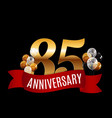 golden 85 years anniversary template with red vector image vector image