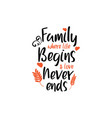 family quote lettering typography family where vector image vector image