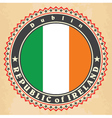 Vintage label cards of Ireland flag vector image