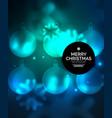 glowing christmas ball and snowflakes vector image