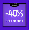 sale 40 percent off get discount website button vector image vector image