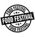 food festival round grunge black stamp vector image vector image