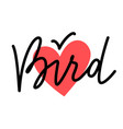 bird heart sign with lettering vector image vector image