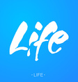 life lettering template vector image