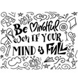 lettering meditatin motivation quote hand vector image