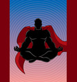 superhero meditating background silhouette vector image