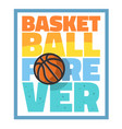 basketball themed slogan t shirt print design vector image vector image