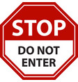 do not enter stop traffic sign vector image vector image
