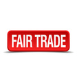 Fair trade red 3d square button isolated on white vector image