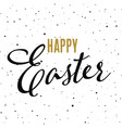 happy easter hand drawn calligraphy design vector image vector image