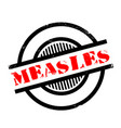 measles rubber stamp vector image vector image