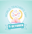 world teachers day vector image vector image