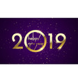 2019 happy new year golden glitter card vector image vector image