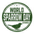 world sparrow day sign or stamp vector image vector image