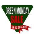 green monday sale label or sticker vector image vector image