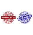 grunge please do not go scratched round stamp vector image vector image