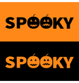 Word SPOOKY text with smiling sad black pumpkin vector image vector image