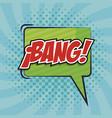 speech bubble with bang word comic pop art vector image vector image