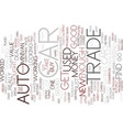 auto trade text background word cloud concept vector image vector image