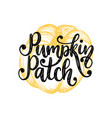 pumpkin patchhand lettering on yellow background vector image vector image