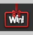 win festive card with red bow vector image vector image