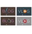 Blog Vlog vector image