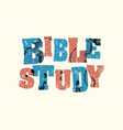bible study concept stamped word art