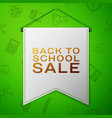 grey pennant with inscription back to school sale vector image vector image