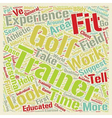 How To Choose A Golf Fitness Trainer text vector image vector image