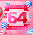 sixty four years anniversary celebration design vector image vector image