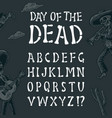 alphabet is made bones font for day of vector image