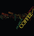 best coffee makers text background word cloud vector image vector image