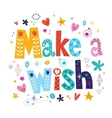 Make a wish vector image vector image