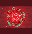 merry christmas and happy new year poster wreath vector image vector image