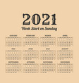 2021 year vintage calendar weeks start on sunday vector image