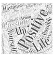 Your days program to Positive thinking Word Cloud vector image vector image