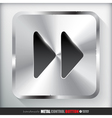 Metal Fast forward Button vector image vector image