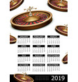 realistic casino 2019 year calendar poster vector image vector image