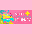 sweet journey vacation and travel design template vector image