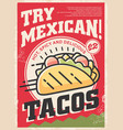 tasty mexican tacos with delicious ingredients vector image vector image