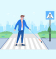 blind man with cane going on road zebra vector image