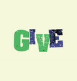 give concept stamped word art vector image